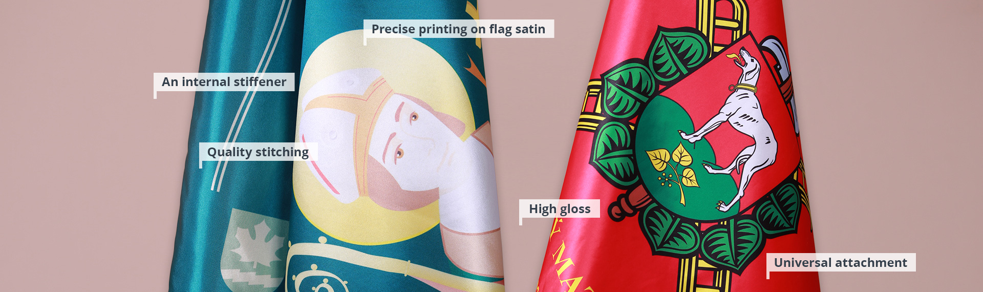 Printed satin flags and banners